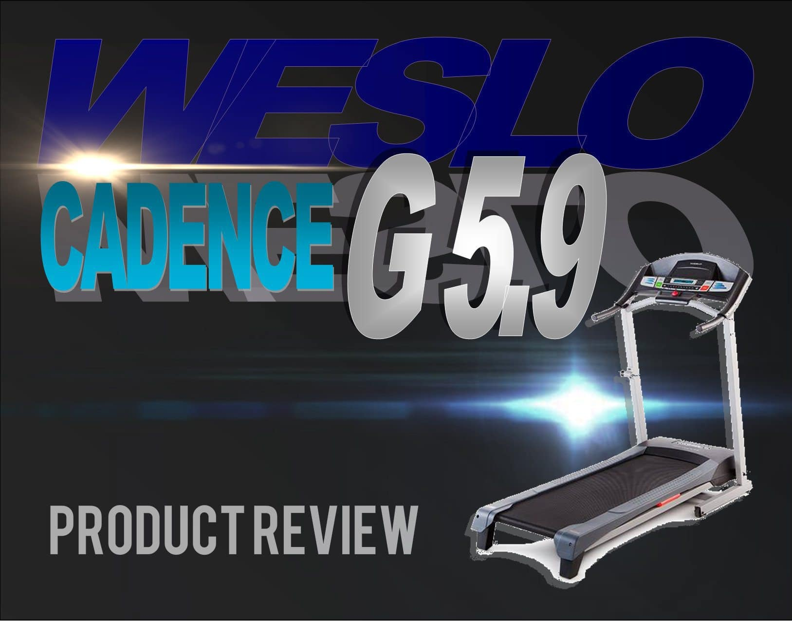 Weslo Cadence G 5.9 product review